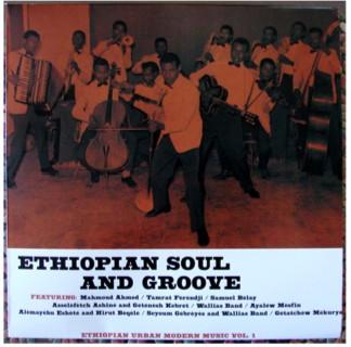 Sinon, en 2011, j'ai bien aimé aussi Ethiopian%20Soul%20and%20Groove