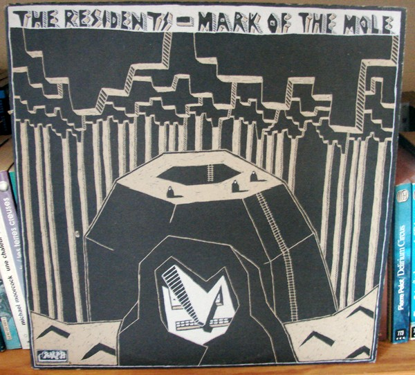 The Residents - Mark Of The Mole