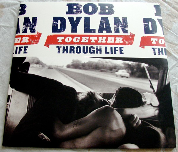 Bob Dylan - Together Through Life (la pochette du vinyle)