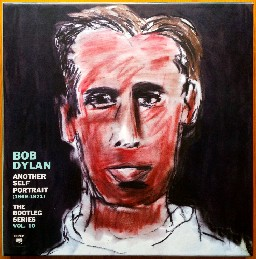 Another Self Portrait - Bob Dylan